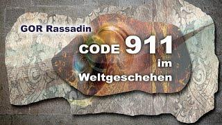 GOR Rassadin: Code 911 im Weltgeschehen