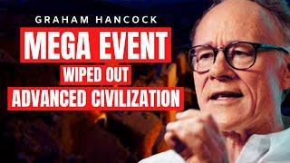 We Need To REWRITE History Completely   Graham Hancock