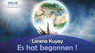 Es hat begonnen! - Lorena Kuyay